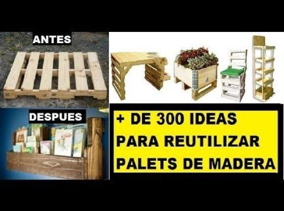 Clasimex.com + DE 300 FORMAS DE REUTILIZAR PALETS; COMO MESAS, ESTANTERÍAS, CASETAS, SUELO DE MADERA, PAREDES... Wood Topics